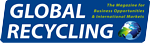 GLOBAL RECYCLING - The Magazine for Business Opportunities & International Markets